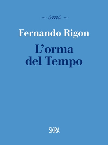 L'orma del Tempo ebook by Fernando Rigon