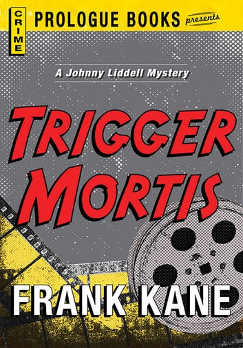 Trigger Mortis ebook by Frank Kane