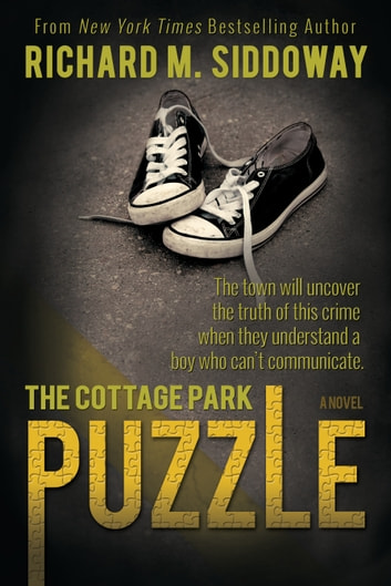 The Cottage Park Puzzle ebook by Richard M. Siddoway