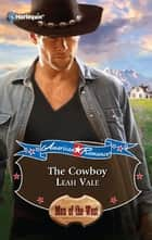 The Cowboy ebook by Leah Vale