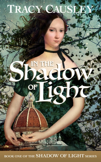 In the Shadow of Light ebook by Tracy Causley