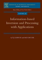 Information-Based Inversion and Processing with Applications ebook by T.J. Ulrych, M.D. Sacchi