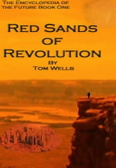 Red Sands of Revolution ebook by Tom Wells