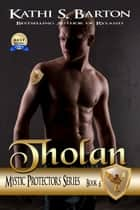 Tholan ebook by Kathi S. Barton