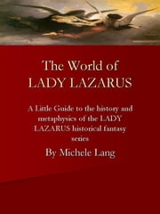 The World of Lady Lazarus ebook by Michele Lang