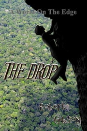 The Drop: Kroth 2 ebook by Robert Gibson