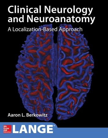 Lange clinical neurology and neuroanatomy a localization based lange clinical neurology and neuroanatomy a localization based approach ebook by aaron l fandeluxe Images