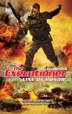 Line Of Honor ebook by Don Pendleton