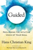 Guided ebook by Michael Bernard Beckwith,Hans Christian King