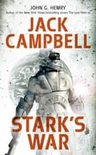 Stark's War eBook by John G. Hemry, Jack Campbell