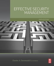Effective Security Management ebook by Charles A. Sennewald,Curtis Baillie