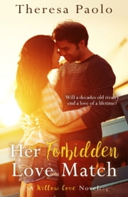 Her Forbidden Love Match ebook by Theresa Paolo