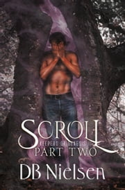 SCROLL: Part Two ebook by DB Nielsen