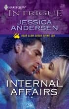 Internal Affairs ebook by Jessica Andersen