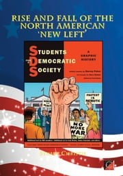THE RISE AND FALL OF THE NORTH AMERICAN 'NEW LEFT' ebook by Stuart Christie