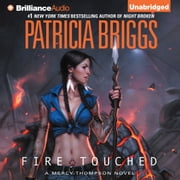 Fire Touched audiobook by Patricia Briggs