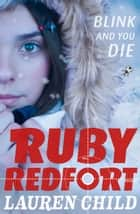 Blink and You Die (Ruby Redfort, Book 6) ebook by Lauren Child
