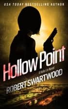 Hollow Point 電子書 by Robert Swartwood