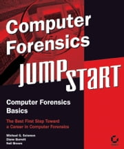Computer Forensics JumpStart ebook by Micah Solomon,Diane Barrett,Neil Broom
