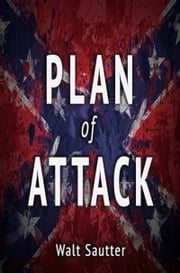 Plan of Attack ebook by Walt Sautter