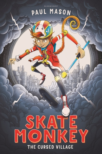 Skate Monkey: The Cursed Village ebook by Paul Mason