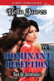 Dominant Deception ebook by Bella Juarez