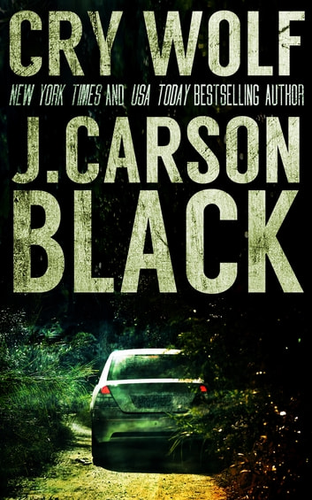 Cry Wolf ebook by J. Carson Black