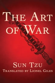 The Art of War ebook by Sun Tzu, Lionel Giles