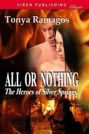 All Or Nothing ebook by Tonya Ramagos