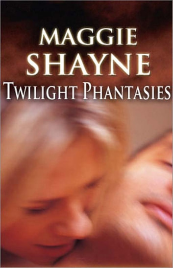 Twilight Phantasies (Mills & Boon Nocturne) ebook by Maggie Shayne
