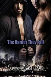 The Harder They Fall - The Santorno Series, #3 ebook by Sandrine Gasq-Dion