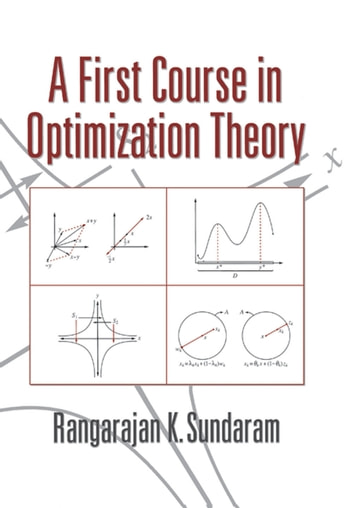 A First Course in Optimization Theory ebook by Rangarajan K. Sundaram