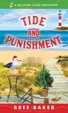 Tide and Punishment ebook by Bree Baker