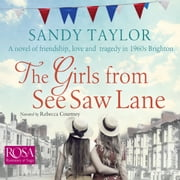 The Girls From See Saw Lane audiobook by Sandy Taylor