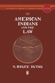 American Indians and the Law ebook by N. Bruce Duthu,Colin Calloway