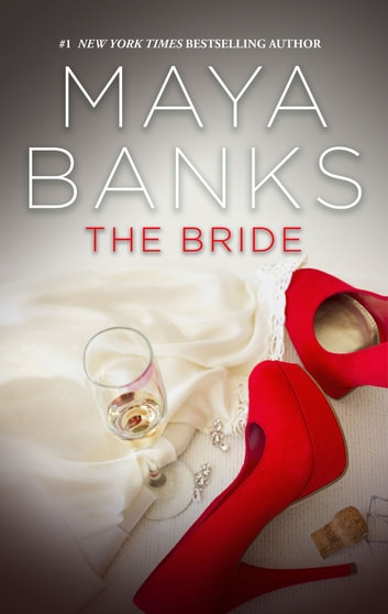 The Bride ebook by Maya Banks