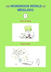 Fear of peas and Hypnositis ebook by Míkeleko