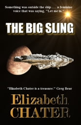 The Big Sling ebook by Elizabeth Chater
