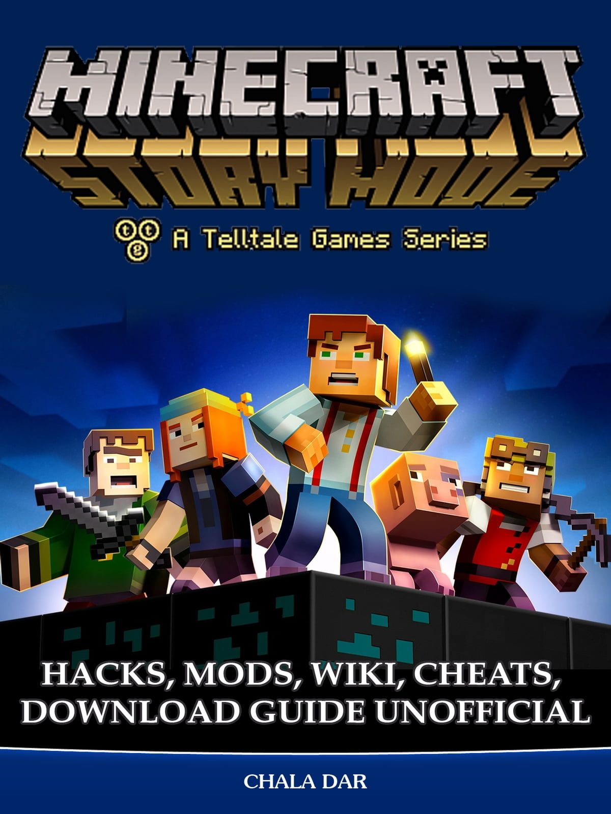Minecraft Story Mode Hacks Mods Wiki Cheats Download Guide
