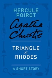 Triangle at Rhodes ebook by Agatha Christie