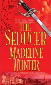The Seducer - A Novel ebook by Madeline Hunter