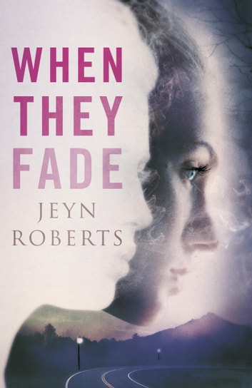 When They Fade ebook by Jeyn Roberts