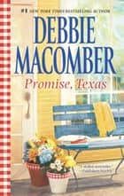 Promise, Texas ebook by Debbie Macomber