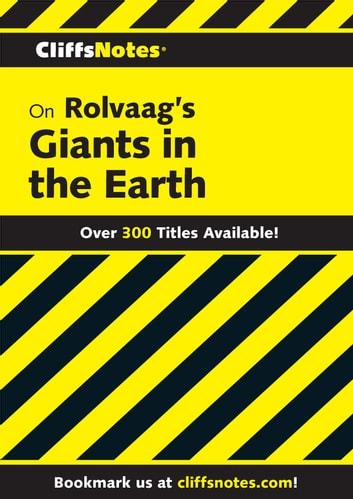 CliffsNotes on Rolvaag's Giants In the Earth ebook by Frank B. Huggins