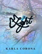 Light ebook by Karla Corona