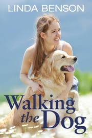 Walking the Dog ebook by Linda Benson