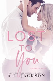 Lost To You ebooks by A.L. Jackson