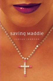 Saving Maddie ebook by Varian Johnson