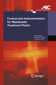 Control and Instrumentation for Wastewater Treatment Plants ebook by Reza Katebi,Michael A Johnson,Jacqueline Wilkie