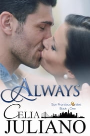 Always - San Francisco Brides, #1 ebook by Celia Juliano